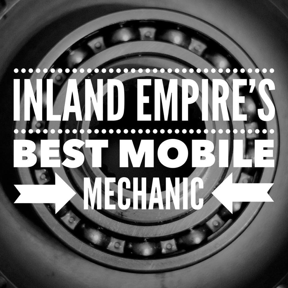 Inland Empire's Best Mobile Mechanic!